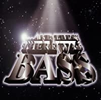 Then There Was Bass