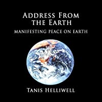 Address from the Earth: Manifesting Peace on Earth【CD】 [並行輸入品]