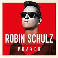 Prayer by Robin Schulz (2015-07-29)