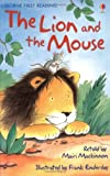 The Lion and the Mouse (Usborne First Reading)