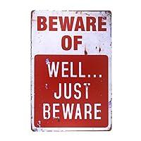 DL-bewareのWell JustヴィンテージメタルサインガレージSigns for MenホームDecor Tinアート装飾絞らトレイ