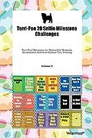 Terri-Poo 20 Selfie Milestone Challenges Terri-Poo Milestones for Memorable Moments, Socialization, Indoor & Outdoor Fun, Training Volume 3