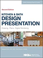 Kitchen & Bath Design Presentation: Drawing, Plans, Digital Rendering (NKBA Professional Resource Library) by Margaret Krohn NKBA (National Kitchen and Bath Association)(2014-03-24)