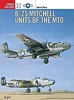 B-25 Mitchell Units of the MTO (Combat Aircraft)
