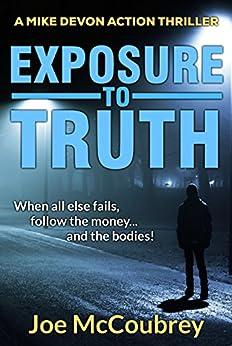 EXPOSURE TO TRUTH by [McCoubrey, Joe]