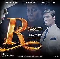 Rebecca - Das Musical - Stuttgarter Fassung - Gesamtaufnahme Live aus dem Palladiumtheater Stuttgart by Jan Ammann