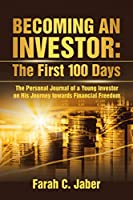 Becoming an Investor: The First 100 Days