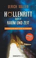 Hoellenritt durch Raum und Zeit: Astronaut Ulrich Walter erklaert die Raumfahrt