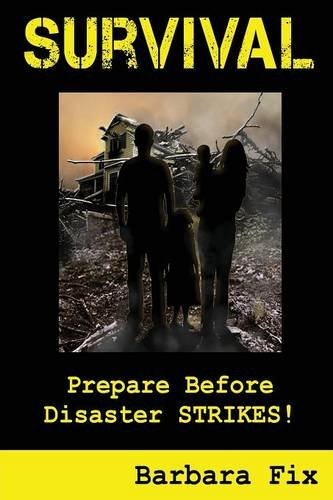 Download Survival: Prepare Before Disaster Strikes 1927360099