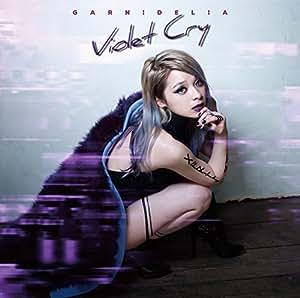 Violet Cry(初回生産限定盤B)(DVD付)