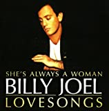 Shes Always a Woman: Love Songs