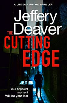 The Cutting Edge (Lincoln Rhyme Thrillers Book 14) by [Deaver, Jeffery]