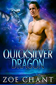 Quicksilver Dragon by [Chant, Zoe]