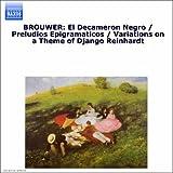 Brouwer: Guitar Music, Vol. 2 - Decameron Negro (El) / Preludios Epigramaticos