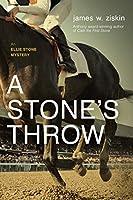 A Stone's Throw: An Ellie Stone Mystery