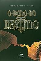 Dono Do Destino, O
