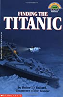 Finding the Titanic (Hello Reader!, Level 4)