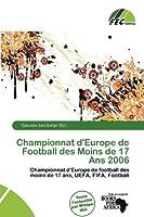 Championnat D'Europe de Football Des Moins de 17 ANS 2006