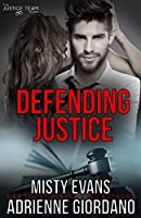 Defending Justice (The Justice Team Series)