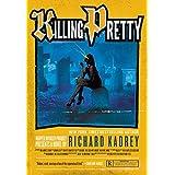 Killing Pretty: A Sandman Slim Novel Hardcover – July 28, 2015