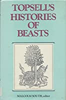 Topsell's Histories of Beasts