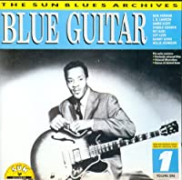 Sun Blues Archives Vol 1: Blue Guitar