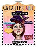 My Creative Art Sketchbook: Hand drawn inspiration for crafters