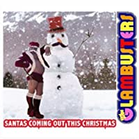 Santa's Coming Out This...