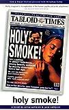 Holy Smoke: A Novel