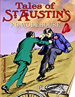 Tales of St Austin's: School Stories #3, Classic-Illustrated