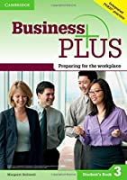 Business Plus Level 3 Student's Book: Preparing for the Workplace by Margaret Helliwell(2015-03-10)