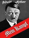 Adolf Hitler: My Struggle (Mein Kampf)