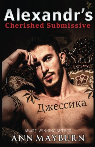 Download Alexandr's Cherished Submissive (Submissive's Wish) 1523724498