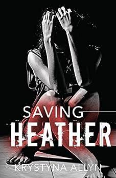 Saving Heather (The Hybrid Series Book 2) by [Allyn, Krystyna]