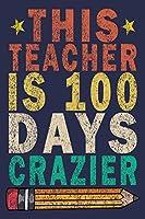 This Teacher Is 100 Days Crazier: Funny Vintage School Teacher Gift Monthly Planner