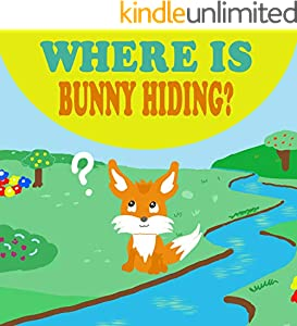 Where is Bunny Hiding?: Forest Animals Book for Kids (Animal books for toddlers 2) (English Edition)