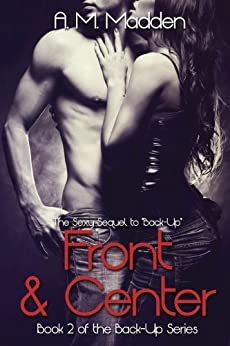 Front & Center (Book 2 of The Back-up Series) by [Madden, A.M.]