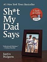 $#*! My Dad Says by Justin Halpern(2010-11-23)