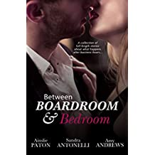 Between Boardroom And Bedroom: Workplace Romance Stories/Insecure/Driving In Neutral/Risky Business (The Joy Valentine Mysteries)