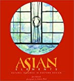 Asian Elements: Natural Balance in Eastern Design