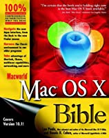 Macworld? Mac? OS X Bible