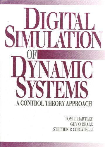 Download Digital Simulation of Dynamic Systems: A Control Theory Approach 0132199572