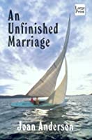 An Unfinished Marriage (Wheeler Large Print Book Series)