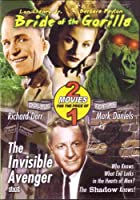 Bride of the Gorilla/The Invisible Avenger