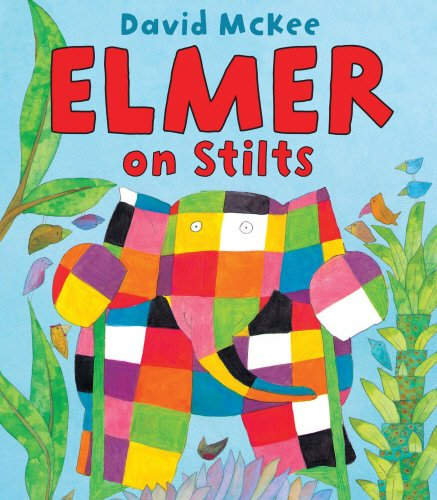 Elmer on Stilts