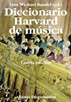 Diccionario Harvard de música / The Harvard Dictionary of Music (Alianza Diccionarios)