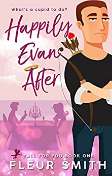 Happily Evan After: (Fall for You #1) by [Smith, Fleur]