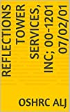 Reflections Tower Services, Inc; 00-1201  07/02/01 (English Edition)