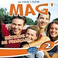 Le Mag': Niveau 2 CD Audio Eleve