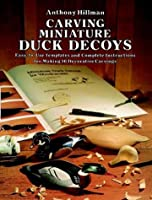 Carving Miniature Duck Decoys